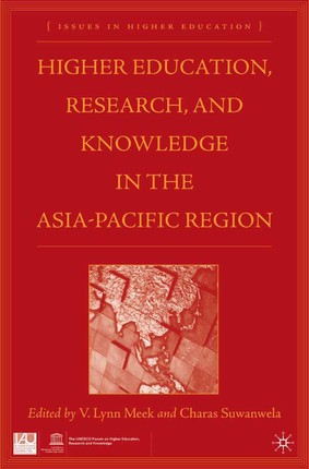 Higher Education, Research, and Knowledge in the Asia-Pacific Region
