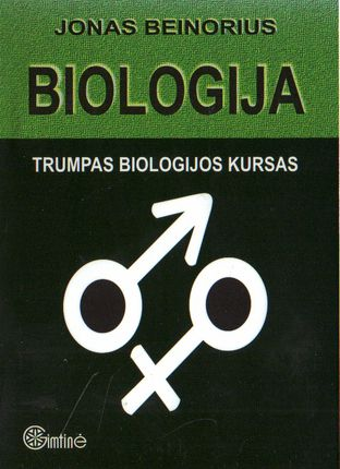 Biologija. Trumpas biologijos kursas