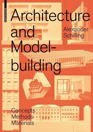 Architecture and Model Building