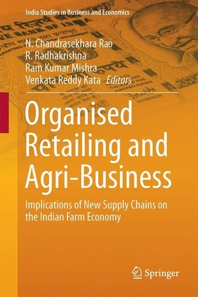 Organised Retailing and Agri-Business