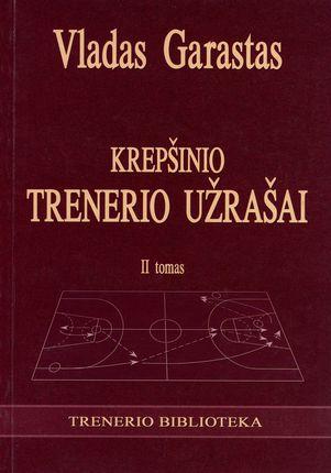 Krepšinio trenerio užrašai. II tomas
