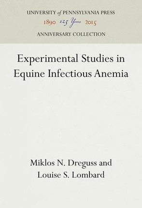 Experimental Studies in Equine Infectious Anemia