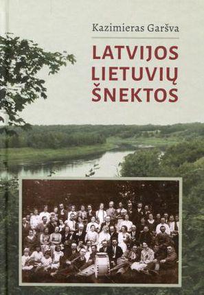 Latvijos lietuvių šnektos (su CD)
