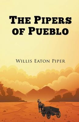 The Pipers of Pueblo