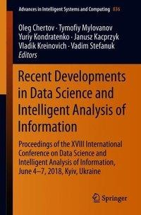 Recent Developments in Data Science and Intelligent Analysis of Information
