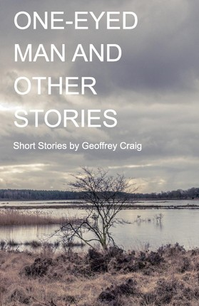 One-Eyed Man and Other Stories