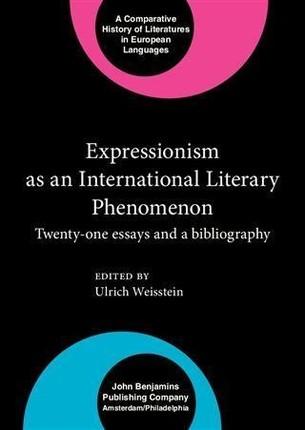 Expressionism as an International Literary Phenomenon
