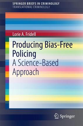 Producing Bias-Free Policing