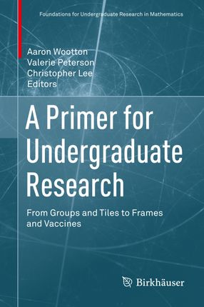 A Primer for Undergraduate Research: