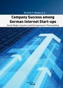 Company Success among German Internet Start-ups: Social Media, Investors and Entrepreneurs' Personalities