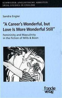 Femininity and Masculinity in the Romantic Fiction of Mills and Boon
