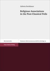 Religious Associations in the Post-Classical Polis