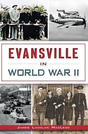 Evansville in World War II