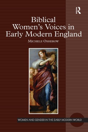 Biblical Women's Voices in Early Modern England