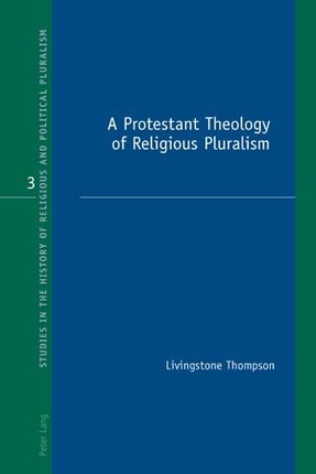 A Protestant Theology of Religious Pluralism