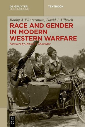 Race and Gender in Modern Western Warfare