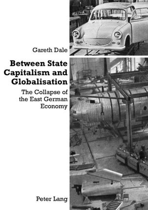 Between State Capitalism and Globalisation