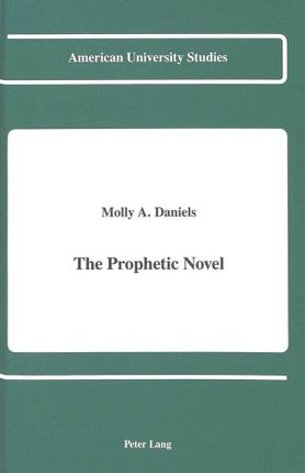 The Prophetic Novel