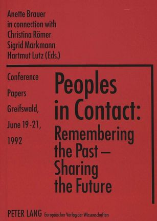 «Peoples in Contact: Remembering the Past - Sharing the Future»
