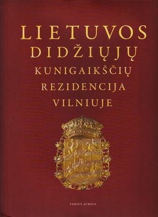 Lietuvos didžiųjų kunigaikščių rezidencija Vilniuje