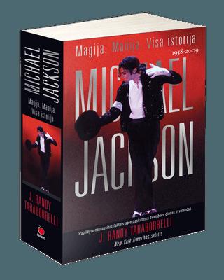 Michael Jackson: Magija. Manija. Visa istorija