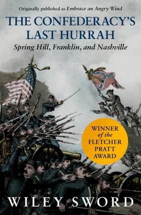 The Confederacy's Last Hurrah