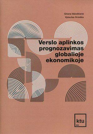 Verslo aplinkos prognozavimas globalioje ekonomikoje