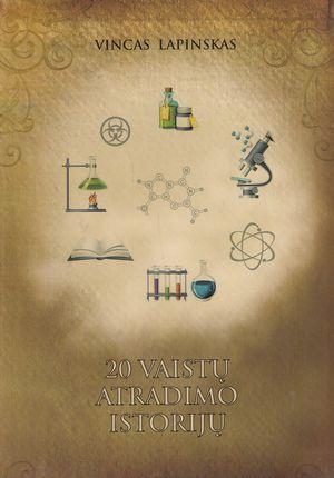 20 vaistų atradimo istorijų