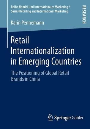 Retail Internationalization in Emerging Countries