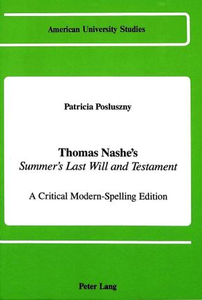 Thomas Nashe's Summer's Last Will and Testament