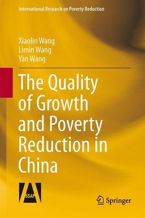 The Quality of Growth and Poverty Reduction in China