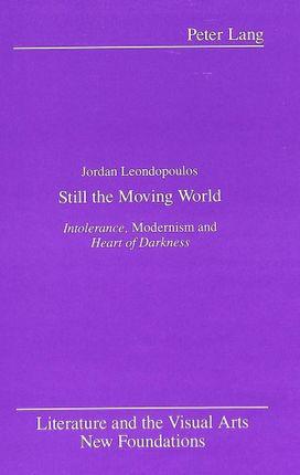 Still the Moving World