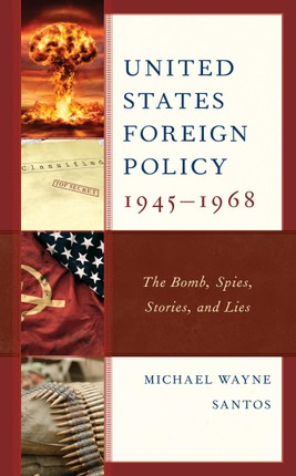 United States Foreign Policy 1945-1968