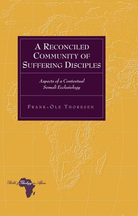 A Reconciled Community of Suffering Disciples
