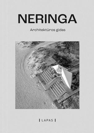 Neringa: architektūros gidas