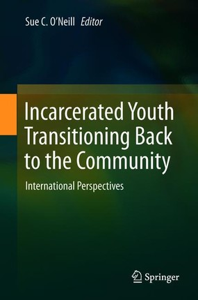 Incarcerated Youth Transitioning Back to the Community