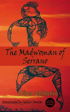 The Madwoman of Serrano