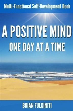 Positive Mind One Day At a Time