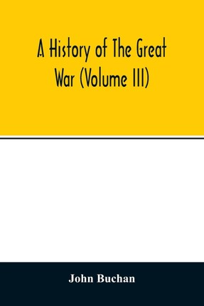 A history of the great war (Volume III)