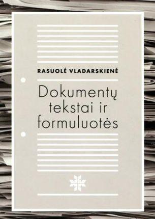 Dokumentų tekstai ir formuluotės