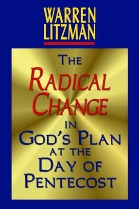 Radical Change in God's Plan At the Day of Pentecost