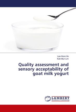 Quality assessment and sensory acceptability of goat milk yogurt