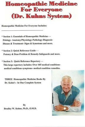 Homeopathic Medicine For Everyone (Dr. Kuhns System)