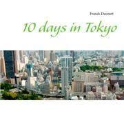 10 days in Tokyo