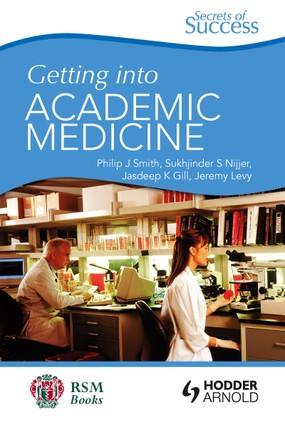 Secrets of Success: Getting into Academic Medicine