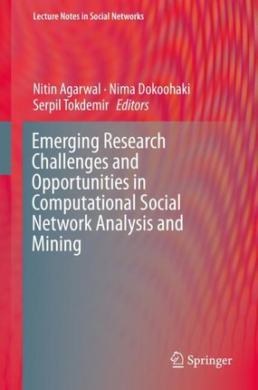 Emerging Research Challenges and Opportunities in Computational Social Network Analysis and Mining
