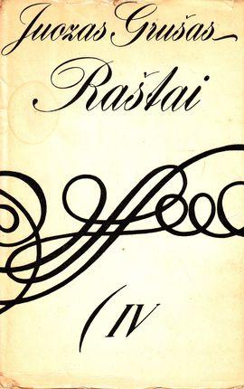 Juozas Grušas. Raštai IV tomas