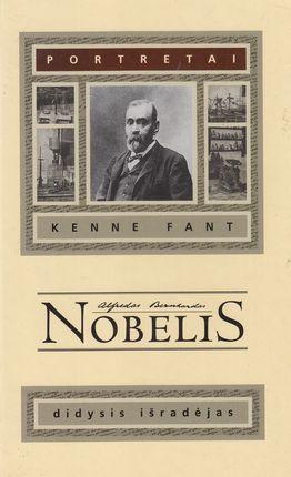 Alfredas Bernhardas Nobelis: didysis išradėjas