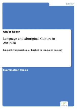 Language and Aboriginal Culture in Australia