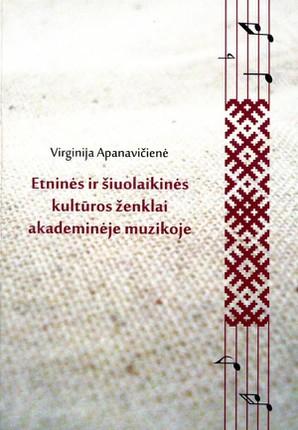 Etninės ir šiuolaikinės kultūros ženklai akademinėje muzikoje